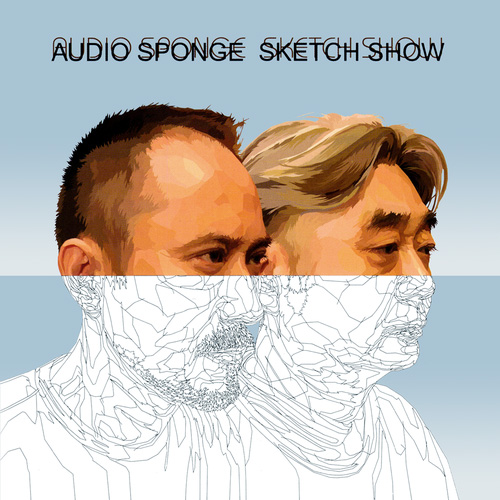 audio sponge / SKETCH SHOW
