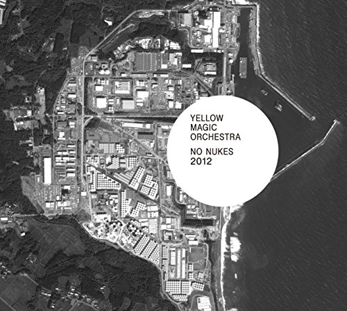 Yellow Magic Orchestra / NO NUKES 2012